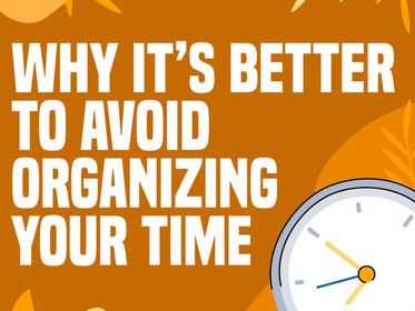 Why it's Better to Avoid Organizing your Time - Any.do Review