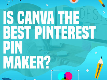What is the Best Pinterest Pin Maker? - Canva Review