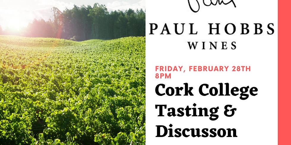 Paul Hobbs Cork College - Tasting & Discussion