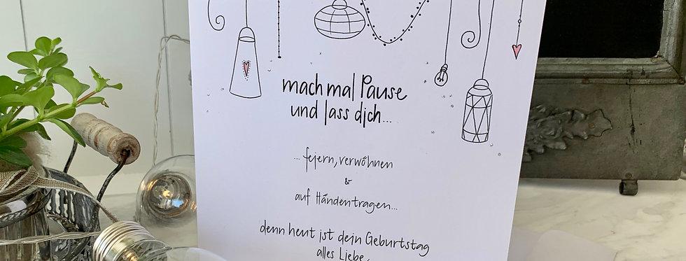 "Geburtstagskarte ""mach mal Pause"""