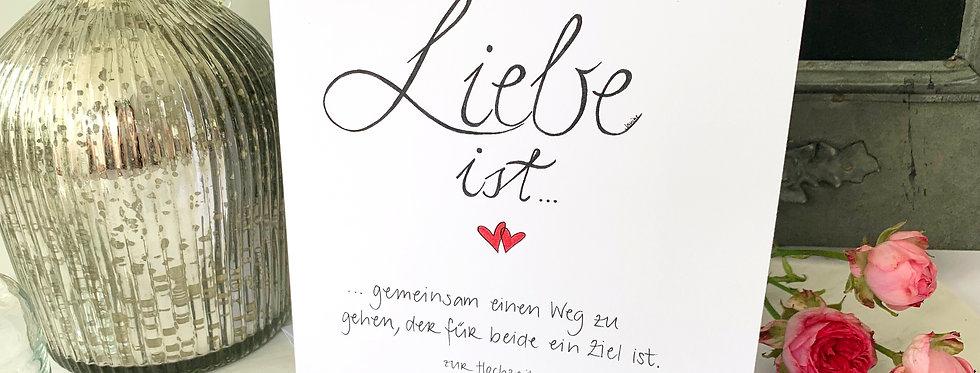 """Hochzeitskarte """"Liebe ist..."""""""