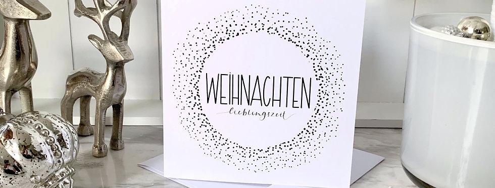 """Weihnachtskarte """"Lieblingszeit"""""""