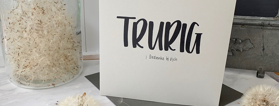 """Trauerkarte """"Trurig"""""""