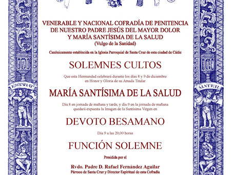 CELEBRACION  SOLEMNES CULTOS,  DEVOTO BESAMANO Y FUNCION SOLEMNE A MARIA SANTISIMA DE LA SALUD