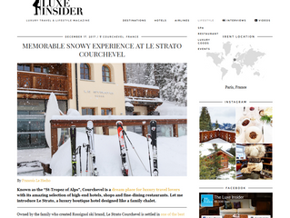 """Le Strato Courchevel 1850 , """"A memorable snowy experience"""" by The Luxe Insider."""