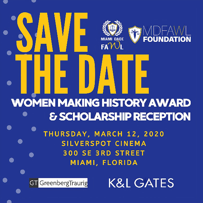 Save the Date!  Women Making History Award & Scholarship Reception