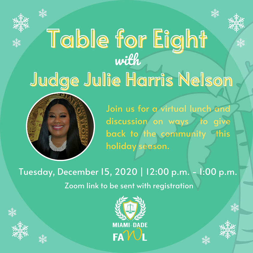 Table for Eight with Judge Julie Harris Nelson