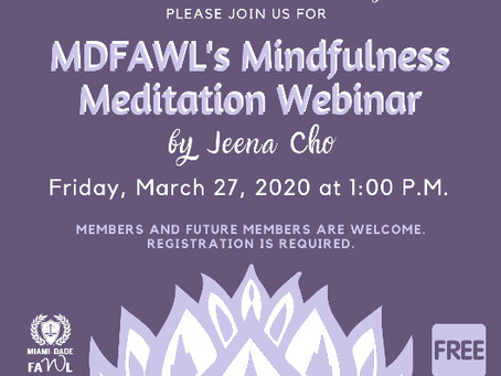 Please Join Us for MDFAWL's Mindfulness Meditation Webinar on Friday, March 27th!