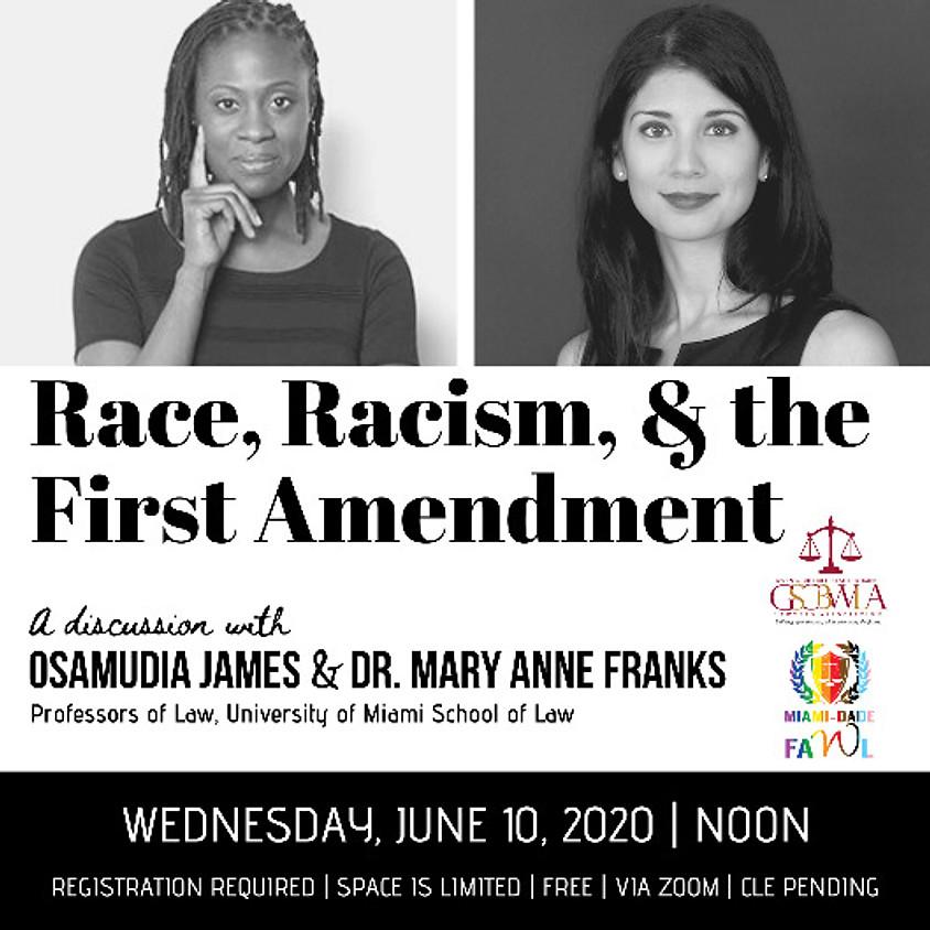 Race, Racism, & the First Amendment