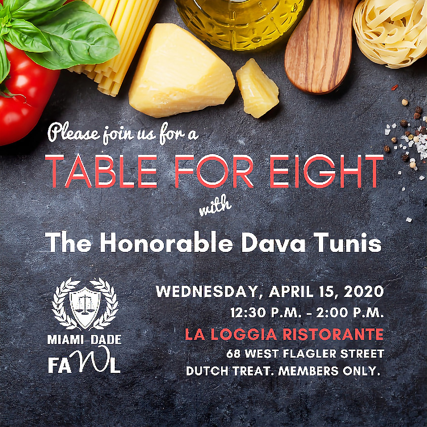 Table for Eight with The Honorable Dava Tunis