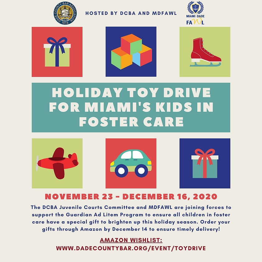 Holiday Toy Drive for Miami's Kids in Foster Care - November 23 to December 16