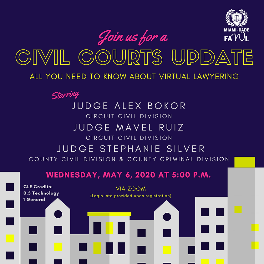Join Us for a Civil Courts Update