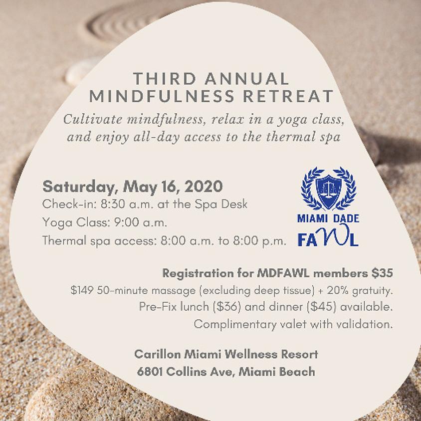 Third Annual Mindfulness Retreat