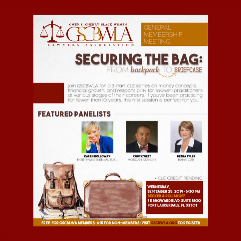 CLE - Securing the Bag: From Backpack to Briefcase