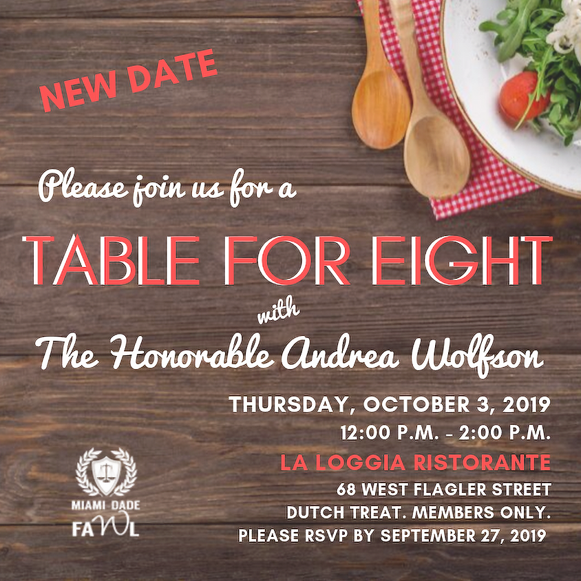 Table for Eight with The Honorable Andrea Wolfson