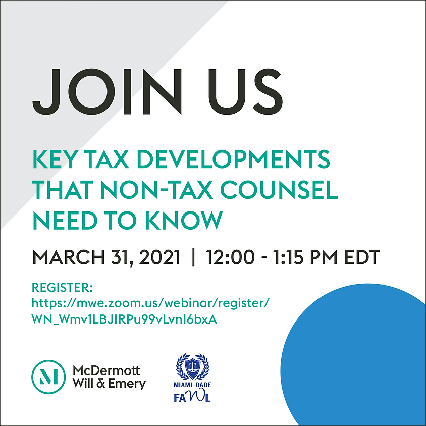 Key Tax Developments That Non-Tax Counsel Need To Know