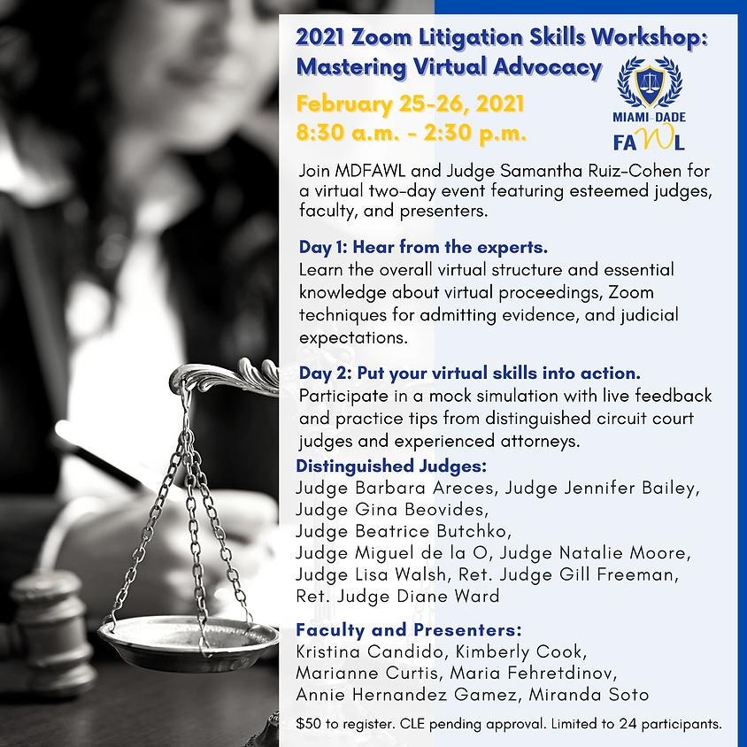 Litigation Skills Workshop:  Mastering Virtual Advocacy