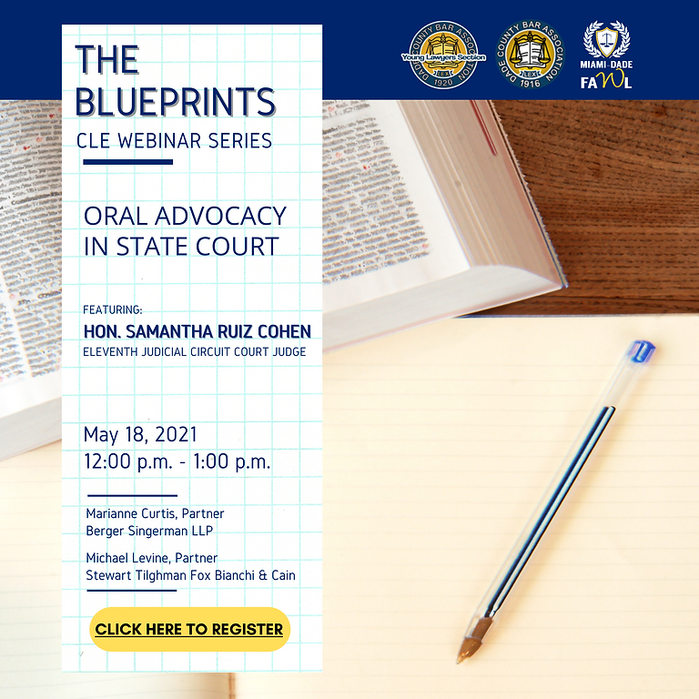 The Blueprints: Oral Advocacy in State Court