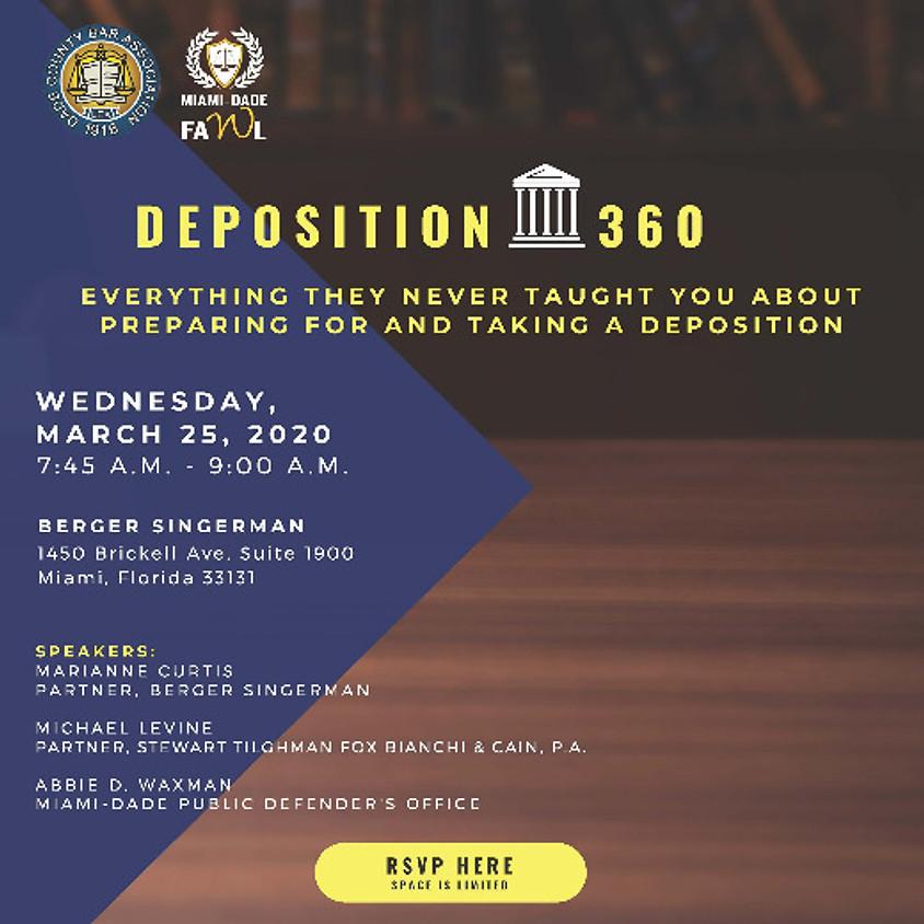Deposition 360