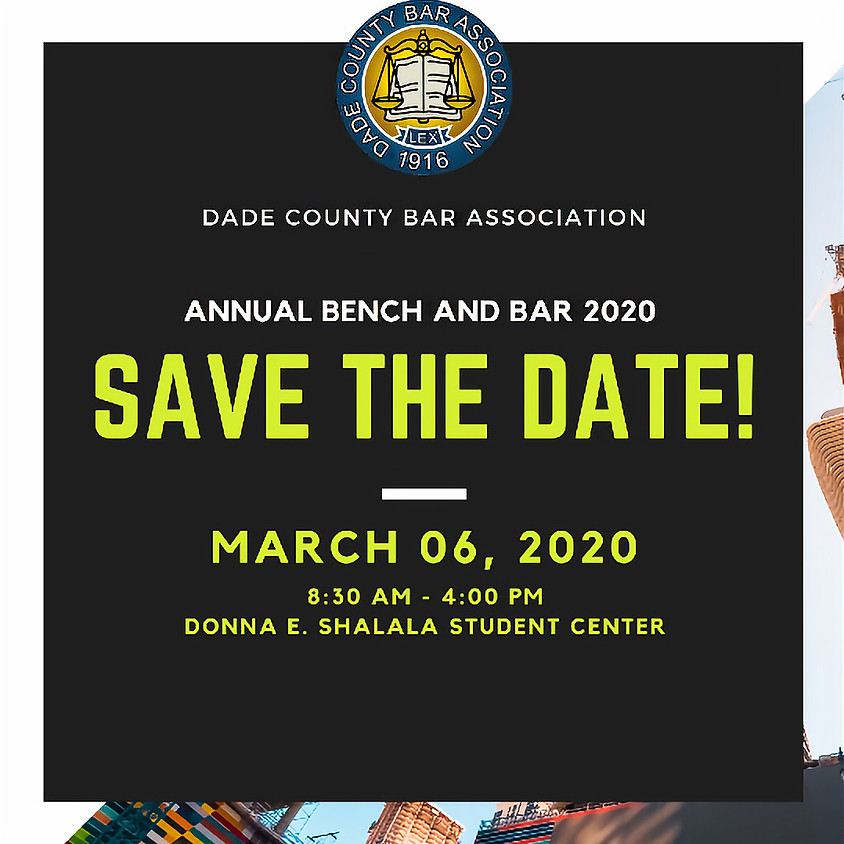 Dade County Bar Association Annual Bench & Bar