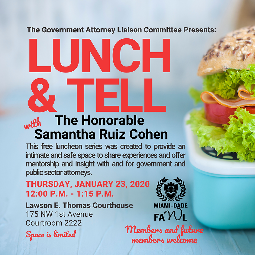 Lunch & Tell with the Honorable Samantha Ruiz Cohen