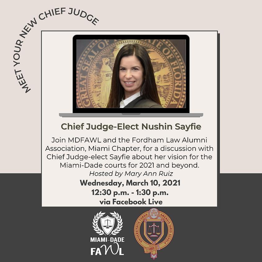 Meet Your New Chief Judge, Nushin Sayfie!