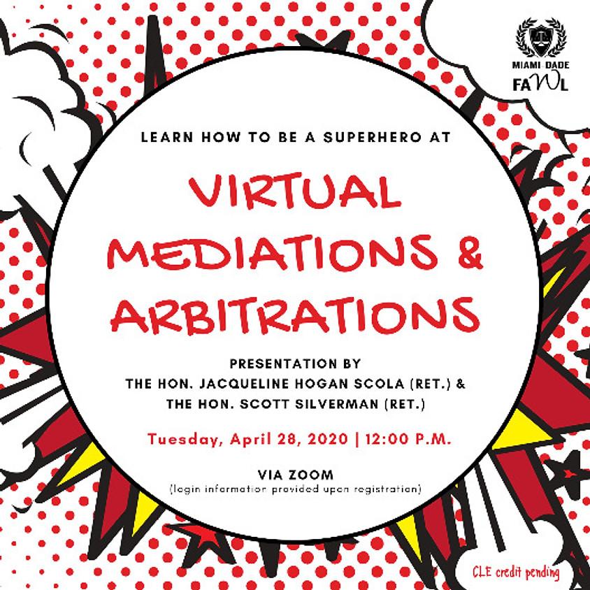 Virtual Mediations & Arbitrations