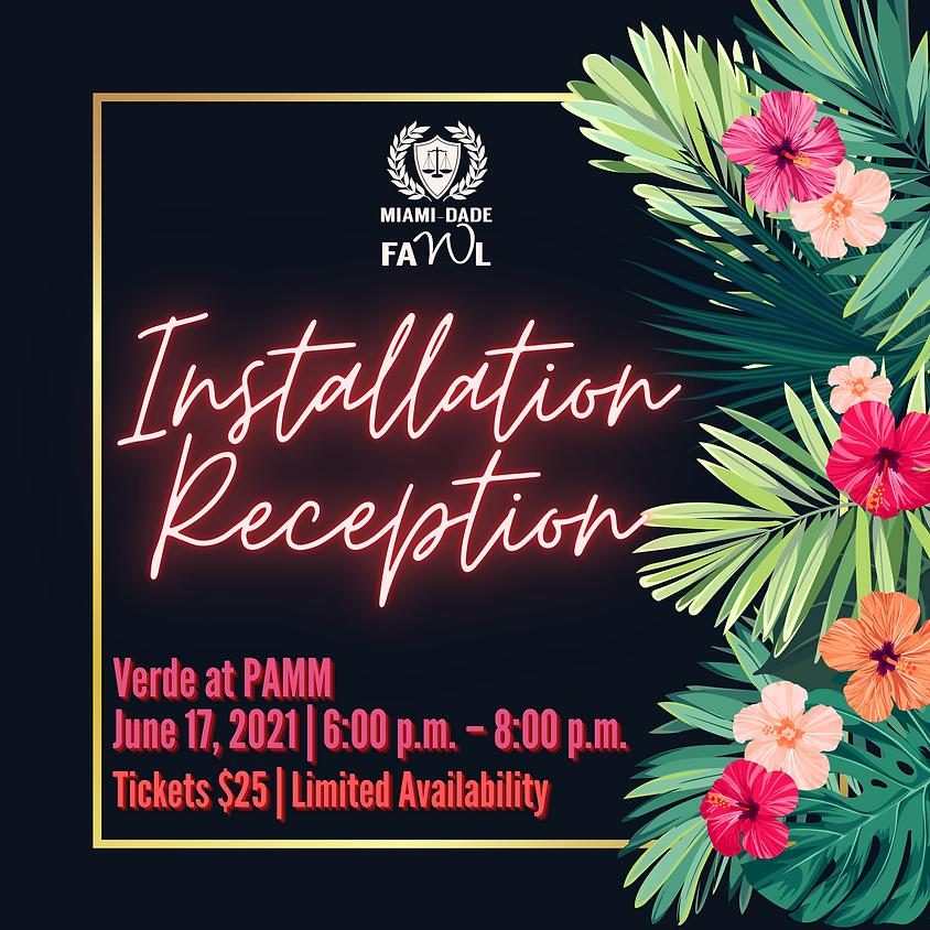 Installation Reception