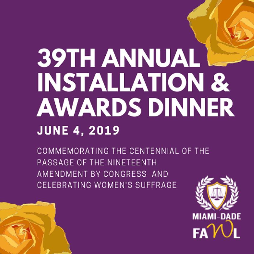 39th Annual Installation & Awards Dinner