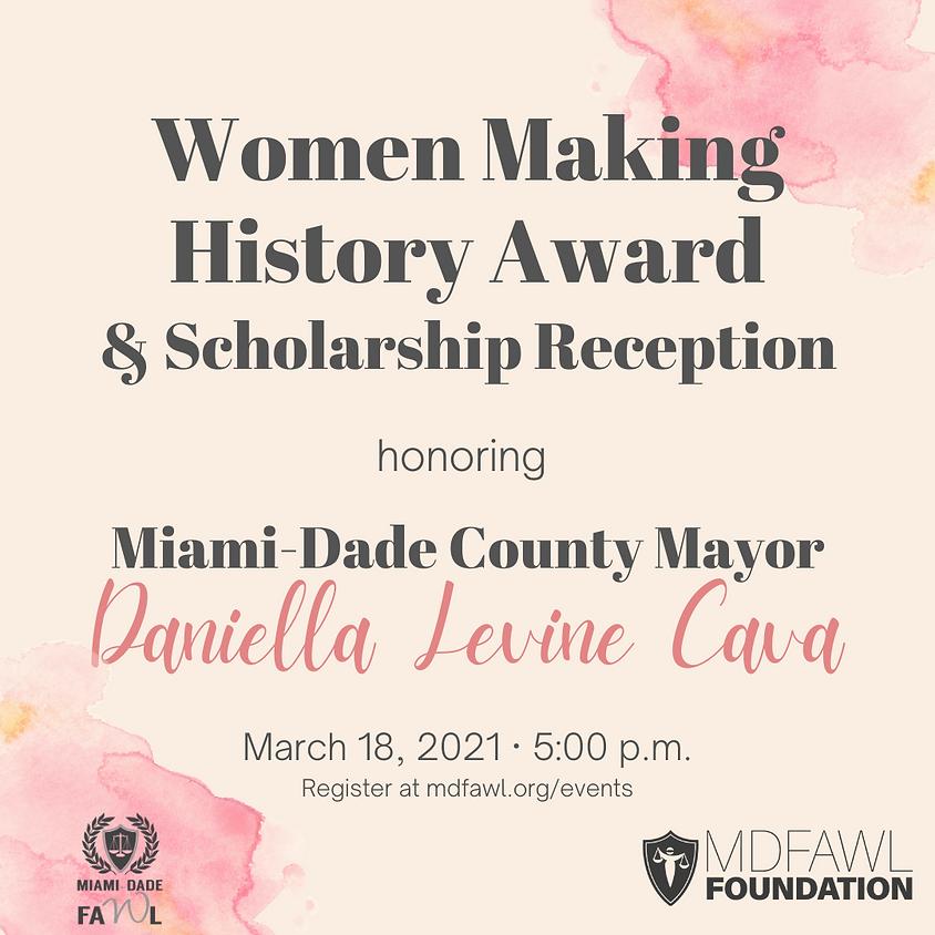 Women Making History Award and Scholarship Reception