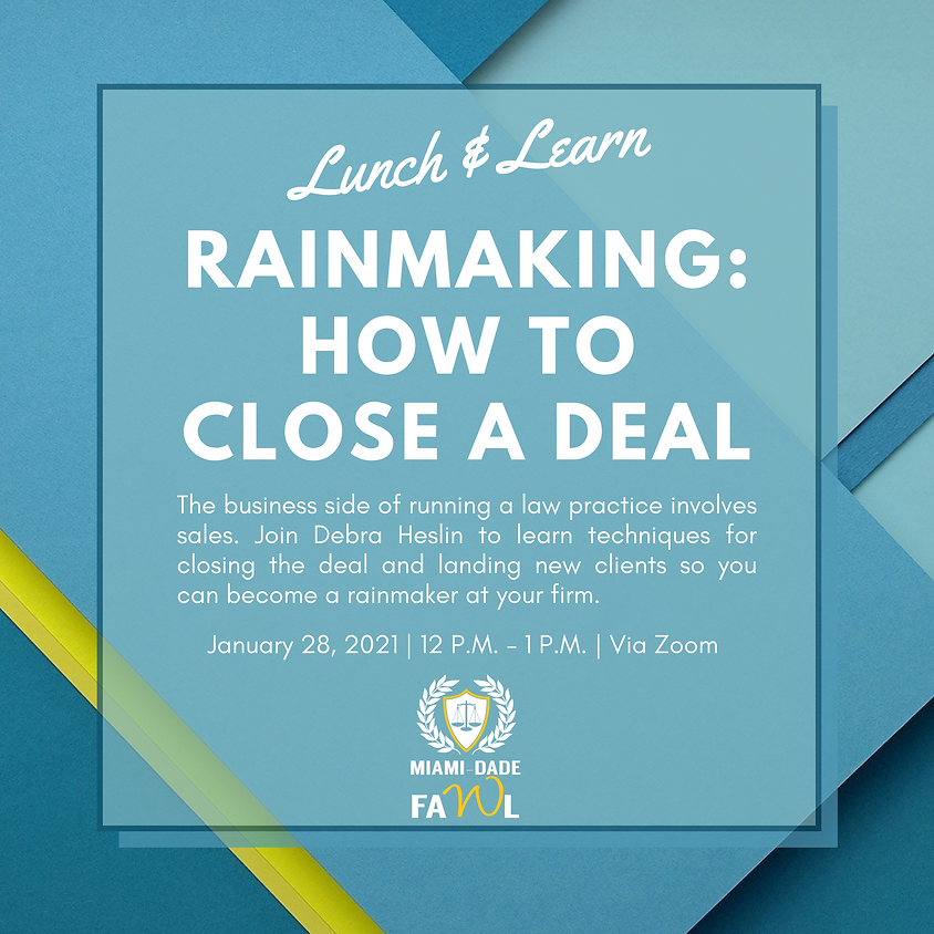 Lunch & Learn - Rainmaking: How to Close a Deal