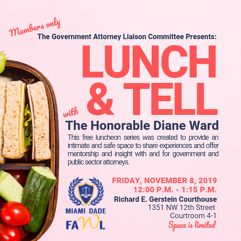 Lunch & Tell with The Honorable Diane Ward