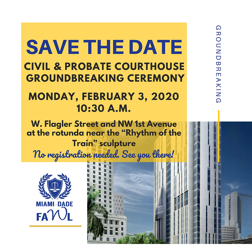 Save the Date: Civil & Probate Courthouse Groundbreaking Ceremony