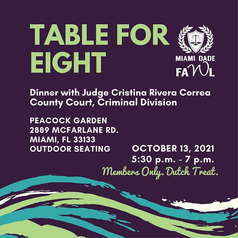 Table for Eight with Judge Cristina Rivera Correa
