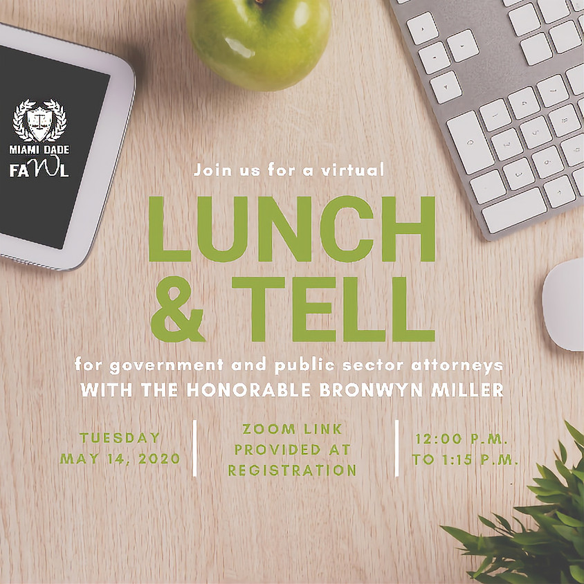 Virtual Lunch & Tell with The Honorable Bronwyn Miller