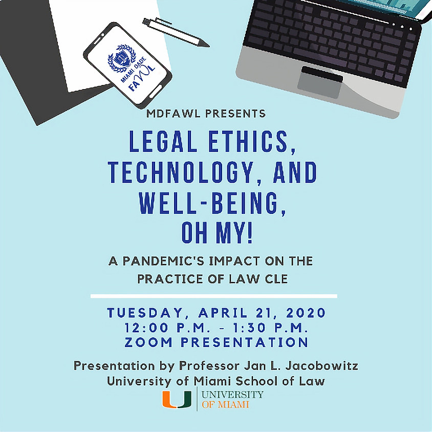 Legal Ethics, Technology, and Well-Being, Oh My!