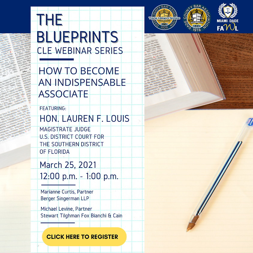 The BluePrints CLE: How to Become an Indispensable Associate