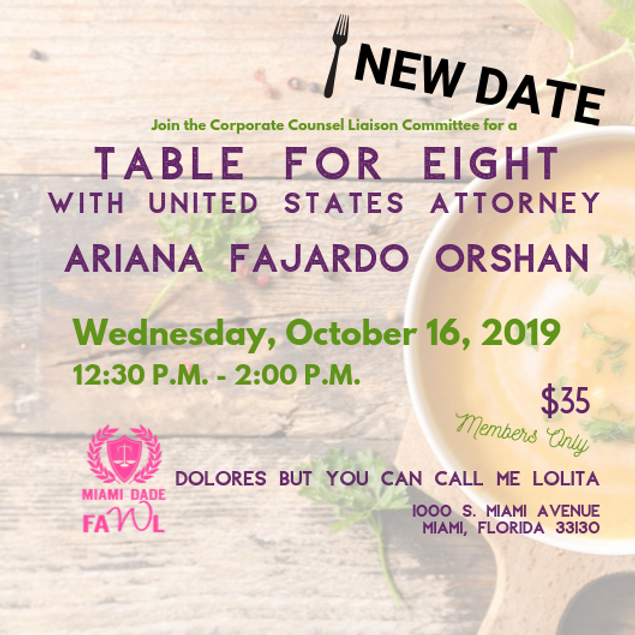 Table for Eight with United States Attorney Ariana Fajardo Orshan