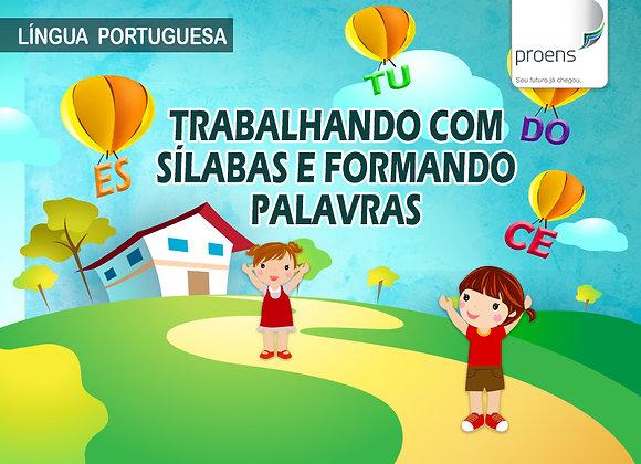 """2º Língua Portuguesa - """"Trabalhando com Sílabas e Formando Palavras"""""""