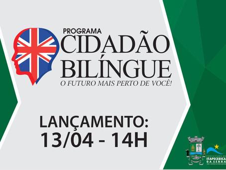 PRIMEIRA EDIÇÃO DO PROGRAMA CIDADÃO BILÍNGUE SERÁ LANÇADO NESTE SÁBADO