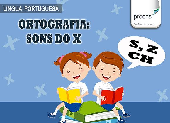 "4º Ano -Língua Portuguesa ""Ortografia: Sons do X"""