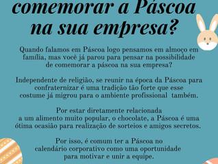 Como comemorar a Páscoa na sua empresa?