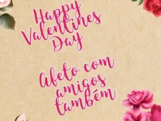 Happy Valentines Day, também afeto com amigos