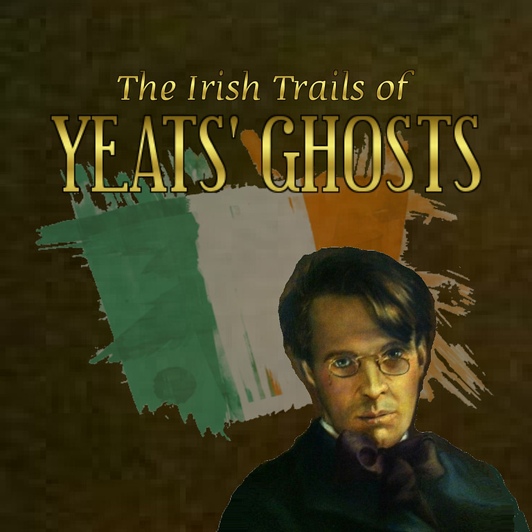 The Irish Trails of Yeat's Ghosts
