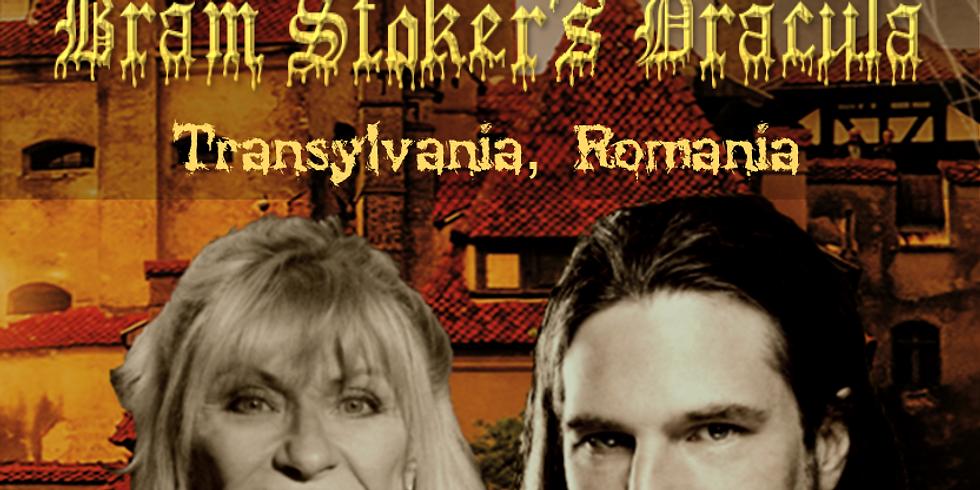 125th Anniversary Bram Stoker's Dracula in Transylvania
