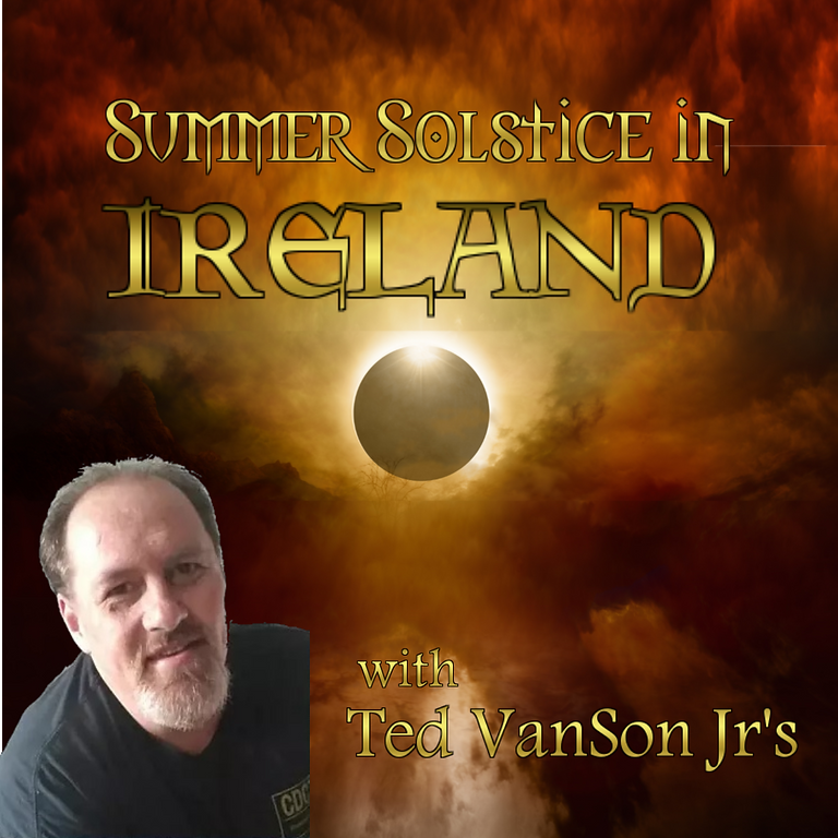 Ted Van Son Jr's Summer Solstice in Ireland