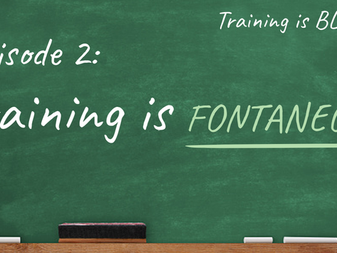 Training is Fontaneous