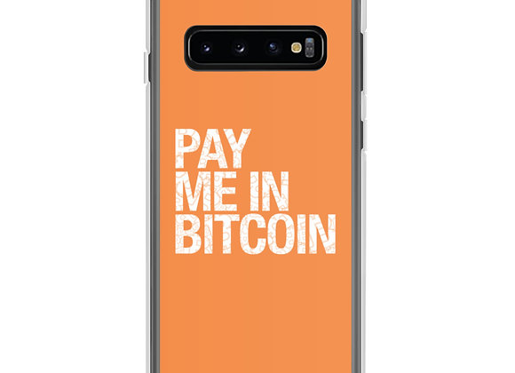 Pay Me In Bitcoin Samsung Case
