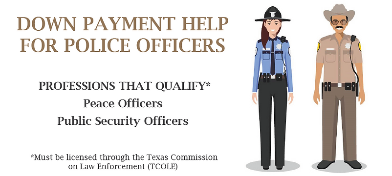 Down payment assistance police officers, down payment assistance for law enforcement, down payment assistance peace offiers