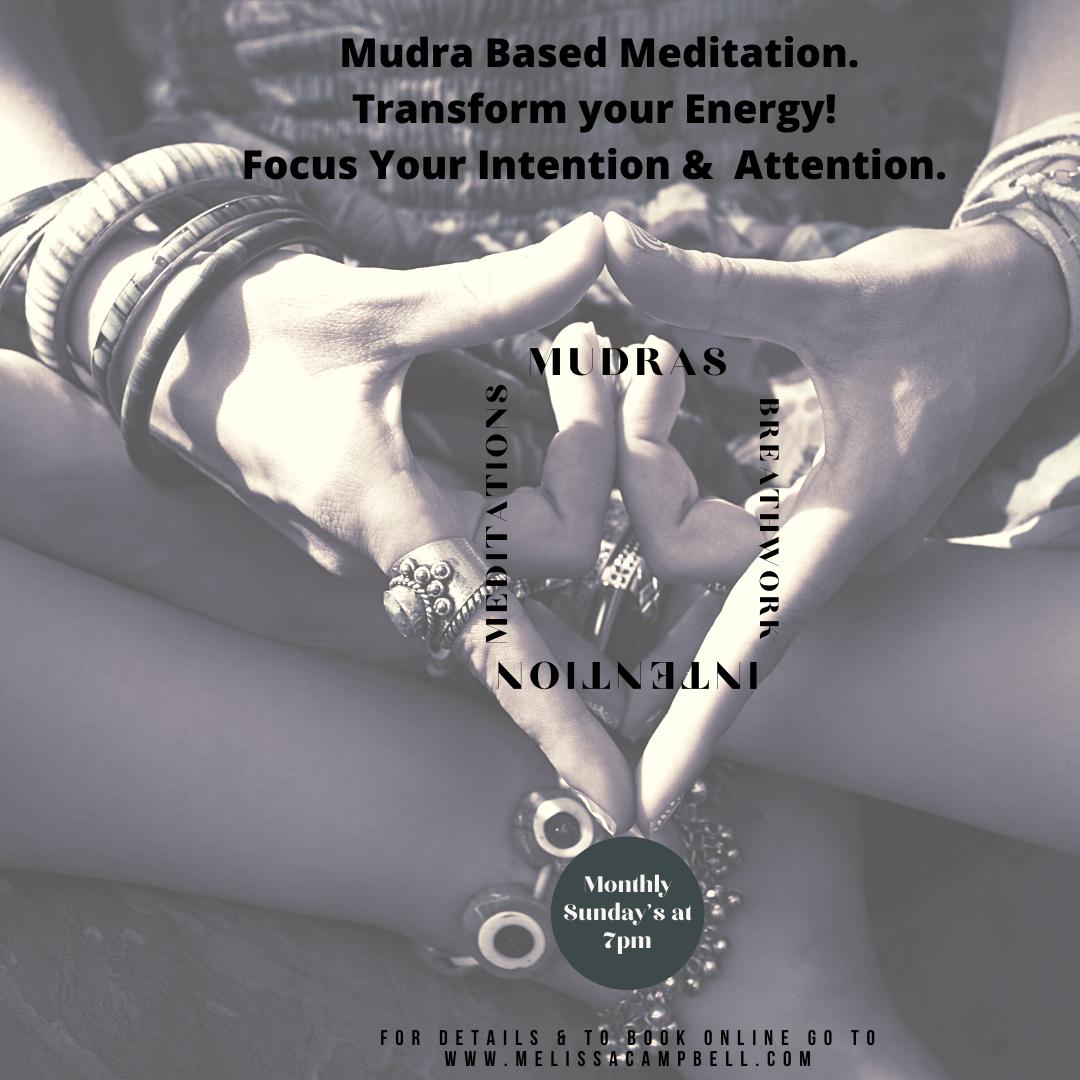 Mudra Based Meditation (Monthly Class).